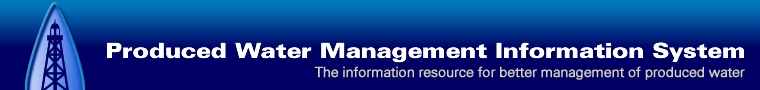 Produced Water Management Information System: The information resource for better management of produced water